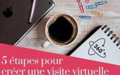 5 étapes pour créer une visite virtuelle