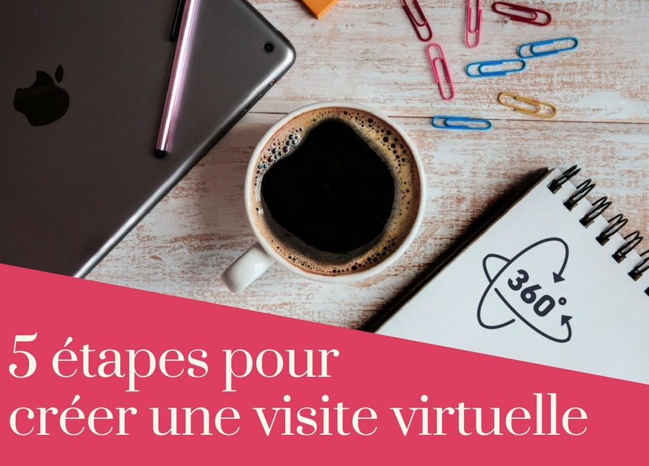 comment-réaliser-visite-virtuelle-360